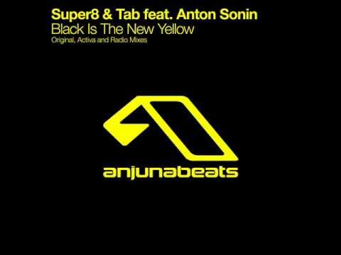 Super8 & Tab feat. Anton Sonin - Black Is The New Yellow (Original Mix)