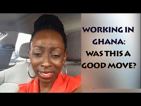 VLOG: Working in Ghana-Good or Bad Idea?