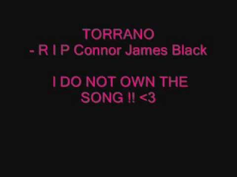 torrano   RIP connor james black