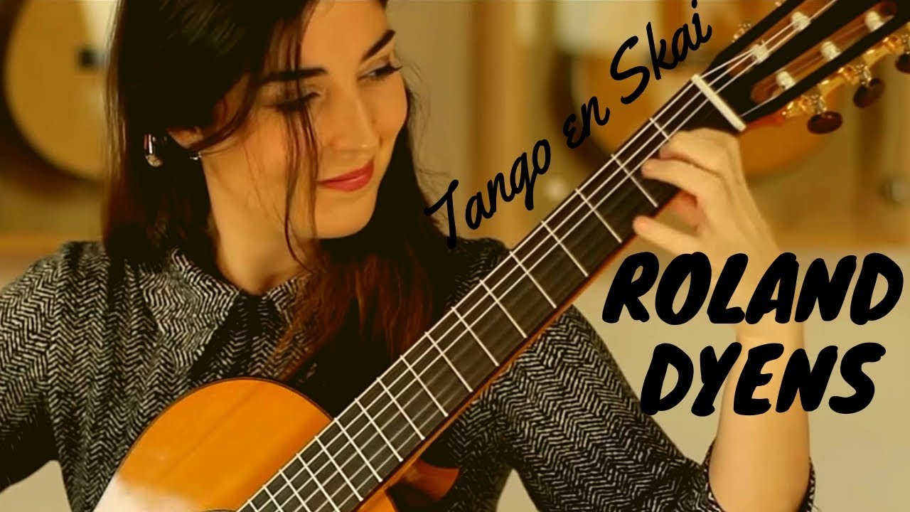 Andrea Gonzalez Caballero Plays Tango En Skai By Roland Dyens On A Dieter Müller Doubletop 2018 Youtube