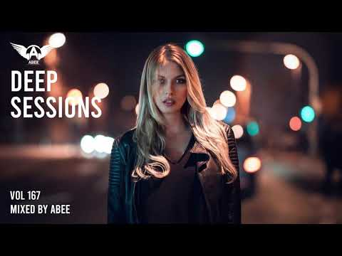 Deep Sessions # Vol 167 - 2020 | Vocal Deep House Music ★ Mix By Abee