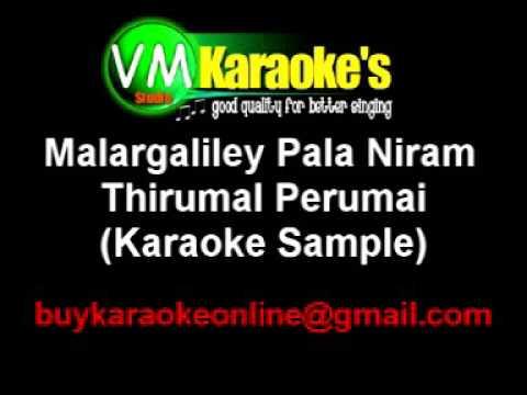 Malargaliley Pala Niram - Thirumal Perumai Karaoke