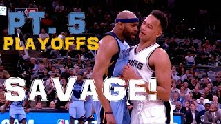 "NBA ""Where SAVAGE Happens"" l 2017 ᴴᴰ - PART 5!! PLAYOFF EDITION"