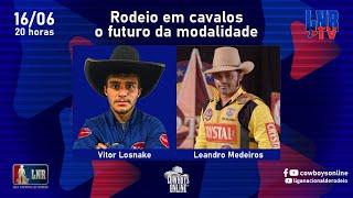 Programa LNR TV 16/06/2021 Rodeio em cavalos, o futuro da modalidade