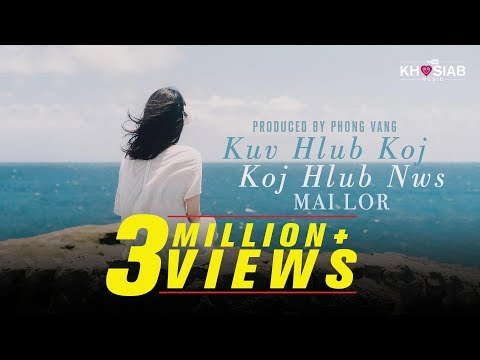 Mai Lor - Kuv Hlub Koj (Koj Hlub Nws) (Official Lyric Video) [Khosiab Music 2017]