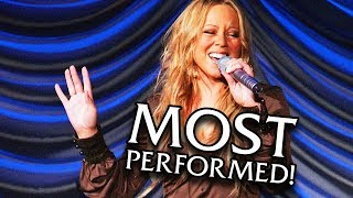 Mariah Carey - MOST Performed Songs Of ALL TIME!