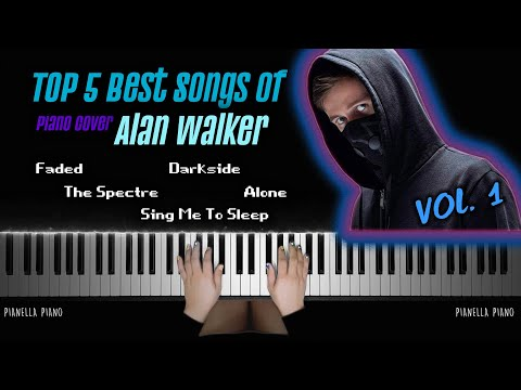 top-5-best-songs-of-alan-walker-|-piano-cover-by-pianella-piano