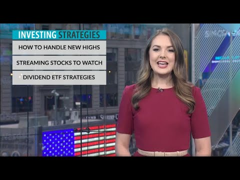 Investing Strategies: Streaming Stocks To Watch, Dividend ETF Tactics