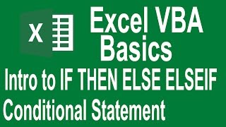 Excel VBA Programming Basics Tutorial # 8 | Introduction IF THEN ELSE conditional statement