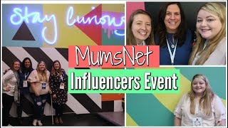 MUMSNET INFLUENCERS EVENT! || DAY IN THE LIFE OF A YOUTUBE MUMMY || My Happy Ever After