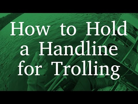 How To Hold A Handline For Trolling
