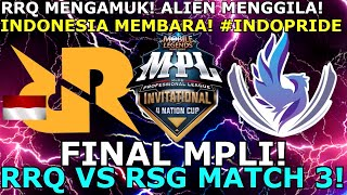 RRQ VS RSG FINAL MPLI MATCH 3 !! RRQ JUARA MPLI !!!!