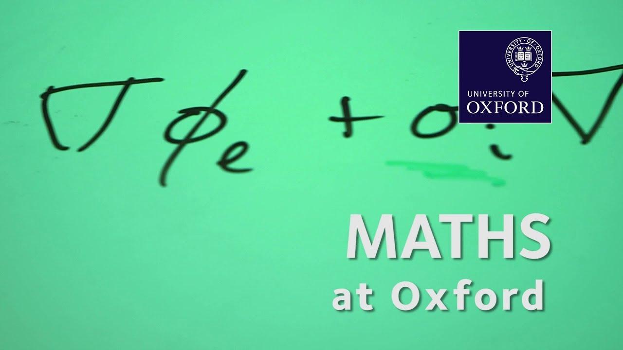 Mathematics | University of Oxford