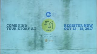 Jio MAMI 19th Mumbai Film Festival with Star: 12th-18th October 2017