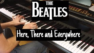 The Beatles - Here, There and Everywhere | Piano cover by Evgeny Alexeev
