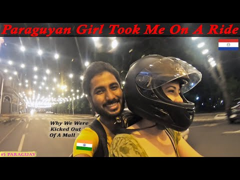 Riding with a Paraguayan Girl All Night In Asuncion. How She Treats An Indian Tourist ?