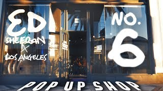 Ed Sheeran - No.6 Collaborations Project (Popup in Los Angeles)