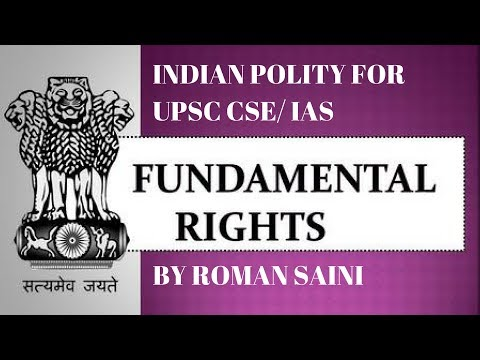 Fundamental Rights | Indian Polity for UPSC CSE/ IAS Preparation by Roman Saini