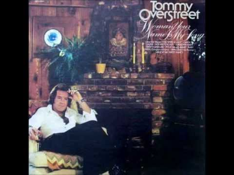 Tommy Overstreet - (Jeannie Marie) You Were A Lady
