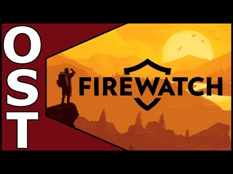 Firewatch OST ♬ Complete Original Soundtrack Full