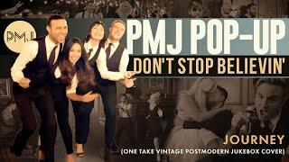 PMJ PopUp: Don't Stop Believin'  Journey (Cover) ft. Rayvon Owen, Thia Megia & More