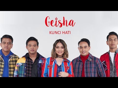 Geisha - Kunci Hati [Official Lyric Video]
