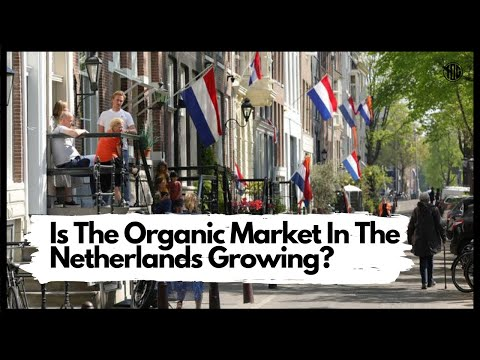 Is The Organic Market In The Netherlands Growing?