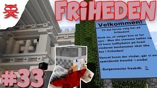 Dansk Minecraft :: Friheden Ep 33 :: SVIK SOM BORGMESTER ??