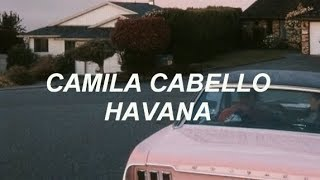 Baixar camila cabello - havana ft. young thug ; lyrics