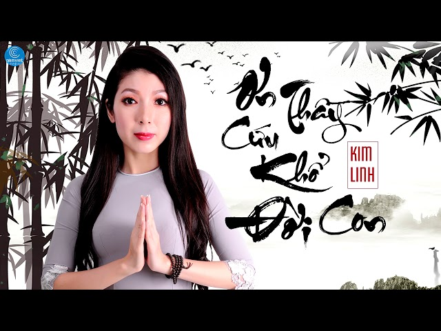 Ơn Thầy Cứu Khổ Đời Con - Kim Linh (Audio Official)