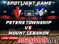 MSA Sports Spotlight - Basketball:  Peters Township vs. Mount Lebanon  2-2-17