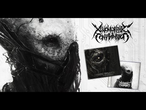 XENOMORPHIC CONTAMINATION - Colonized from the Inside - 2016 (FULL ALBUM)