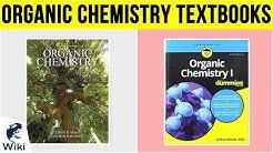 10 Best Organic Chemistry Textbooks 2019