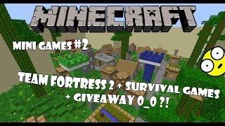 Minecraft Mini Games Еп.2 - Survival Games + Team Fortress 2
