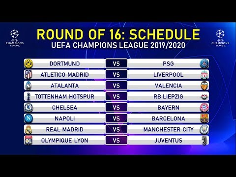 Match Schedule: Round of 16 UEFA Champions League 2020