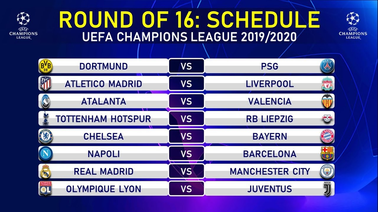 match schedule round of 16 uefa champions league 2020 youtube match schedule round of 16 uefa champions league 2020