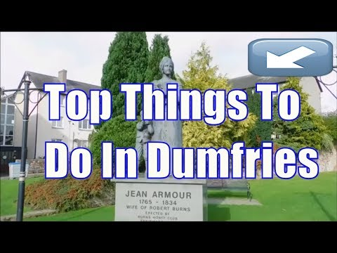 Top 10 things to do in Dumfries  and Galloway Scotland part 1