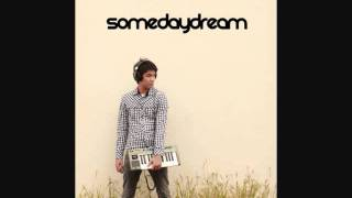 Somedaydream - Hey Daydreamer (with download link below)