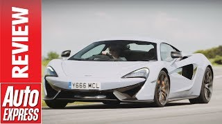 McLaren 570S Track Pack review - McLaren supercar shaves weight and lap times