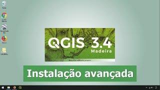 Instalação avançada do QGIS 3.4