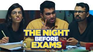 ScoopWhoop: The Night Before Exams ft. Viraj Ghelani