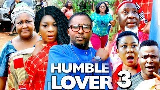 HUMBLE LOVER SEASON 3 - 2019 Latest Nigerian Nollywood Movie | 2019 Latest Nollywood Movie