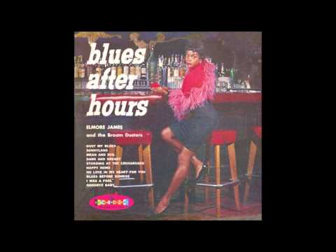 Elmore James - Mean and evil