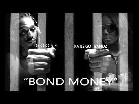 G.O.O.S.E Ft. Katie Got Bandz   Bond Money   (Audio) Prod. By Block On Da Trakk