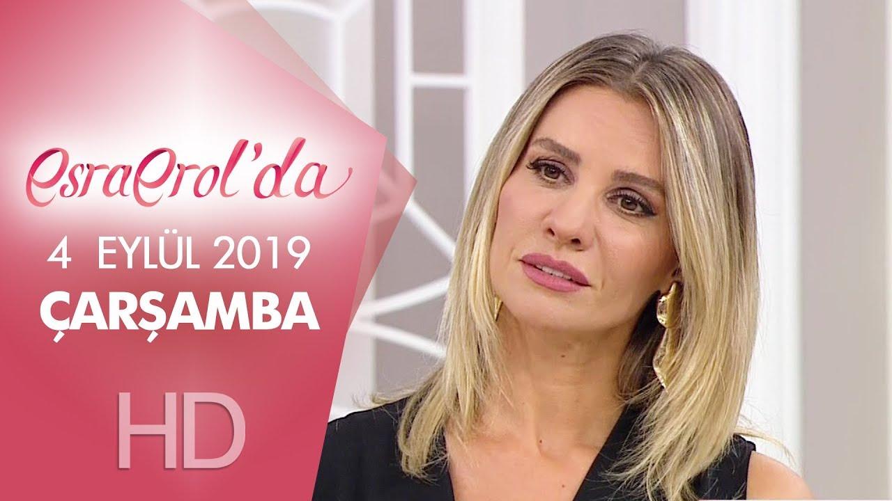 Esra Erol'da 4 Eylül 2019 | Çarşamba