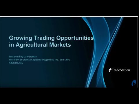 Growing Trading Opportunities in Agricultural Markets