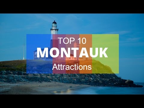 Top 10. Best Tourist Attractions in Montauk - New York
