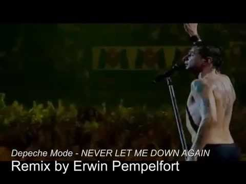Depeche Mode - NEVER LET ME DOWN AGAIN ( remix )