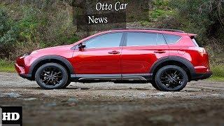 HOT NEWS !!! Toyota RAV4 2019 The Best Small SUV   spec & price