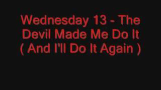 Watch Wednesday 13 The Devil Made Me Do It video